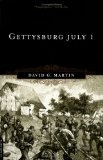 GettysburgJuly1DavidGMartin Top 10 Gettysburg Books