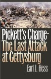 PickettsChargeTheLastAttackAtGettysburgHess Top 10 Gettysburg Books