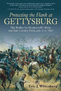 ProtectingTheFlankAtGettsburgWittenbergSavas2013 Civil War Book Review: <i>Protecting the Flank at Gettysburg: The Battles for Brinkerhoffs Ridge and East Cavalry Field, July 2  3, 1863</i>