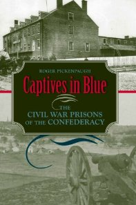 CaptivesInBlueConfederatePrisonsPickenpaugh